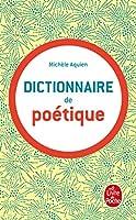 Dictionnaire de Poetique (Ldp G.Lang.Fran)