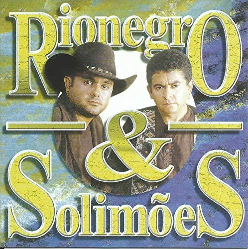 Rio Negro & Solimoes - O Amor Supera Tudo