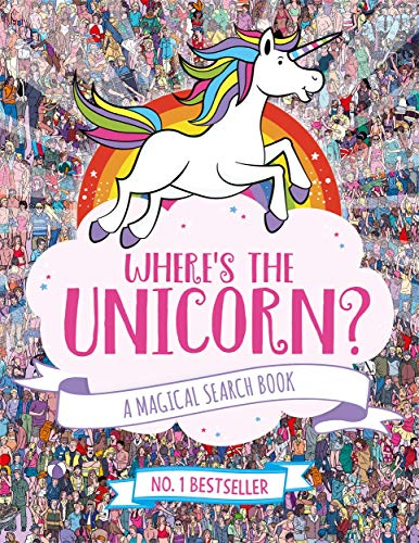 Moran, P: Where's the Unicorn?: A Magical Search and Find Book (Search and Find Activity)