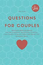 Questions for couples: an activity book for couples: Fun relationship questions, quizzes, challenges to build trust and bring the romance back