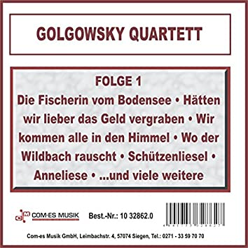 Golgowsky Quartett, Folge 1