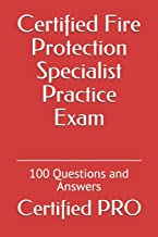 Certified Fire Protection Specialist Practice Exam