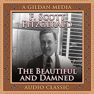 The Beautiful and Damned                   De :                                                                                                                                 F. Scott Fitzgerald                               Lu par :                                                                                                                                 Don Hagen                      Durée : 14 h et 38 min     1 notation     Global 3,0