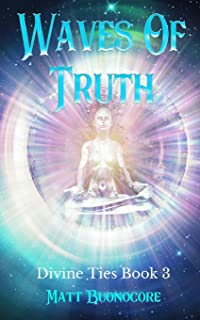 Waves Of Truth: Divine Ties Book 3