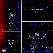 No Sleep For The Wicked [Explicit]