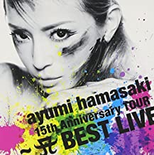 Ayumi Hamasaki - Ayumi Hamasaki 15th Anniversary Tour A Best Live [Japan CD] AVCD-38789 by Ayumi Hamasaki (2006-12-16)