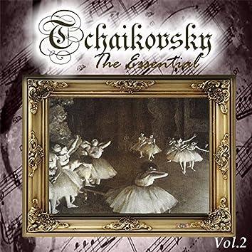 Tchaikovsky - The Essential, Vol. 2