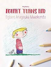 Egbert Turns Red/Egbert Anageuka Mwekundu: Children's Picture Book English-Swahili (Bilingual Edition)