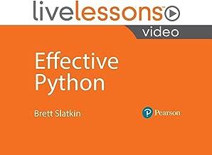 Effective Python LiveLessons