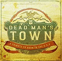 VARIOUS ARTISTS - Dead Man's Town a Tribute to Springsteen (1 CD)