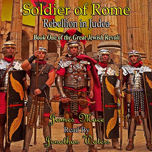 Couverture de Soldier of Rome: Rebellion in Judea