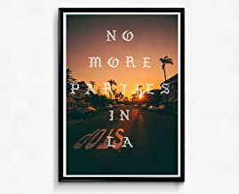 No More Parties in LA Night Poster Kanye West Song Lyrics Poster, Hypebeast Posters Prints, Rap Song Quote Poster, Music Lovers Poster Art (Frame NOT Included) (18x24)