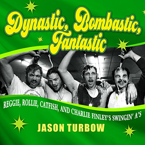 Dynastic, Bombastic, Fantastic Audiobook By Jason Turbow cover art