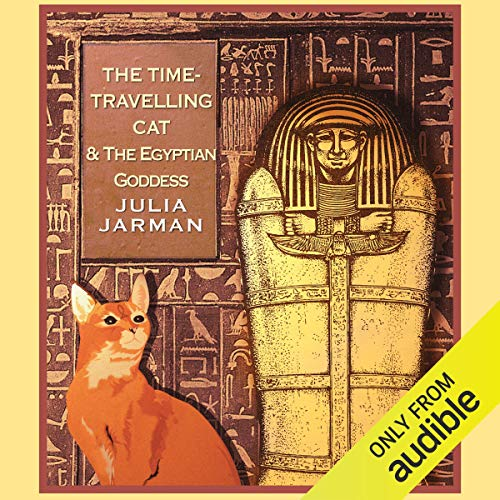 The Time-Travelling Cat and the Egyptian Goddess cover art