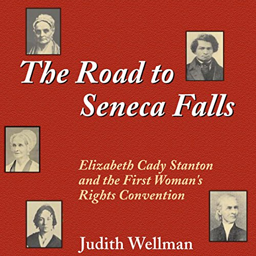 The Road to Seneca Falls audiobook cover art