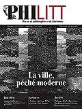 Philitt nº9 - La ville, péché moderne