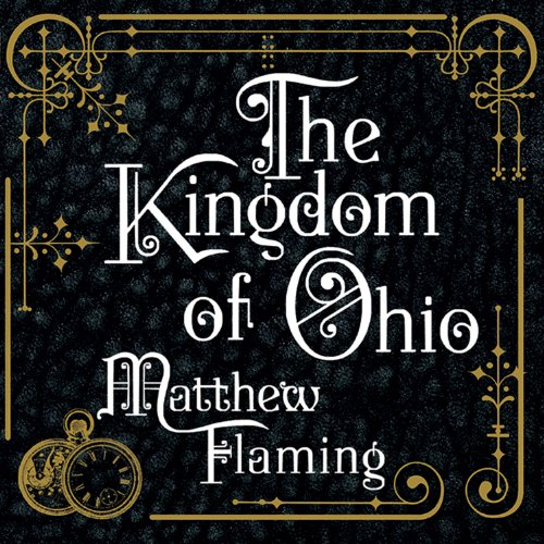 The Kingdom of Ohio audiobook cover art