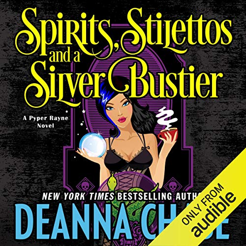 Spirits, Stilettos, and a Silver Bustier audiobook cover art