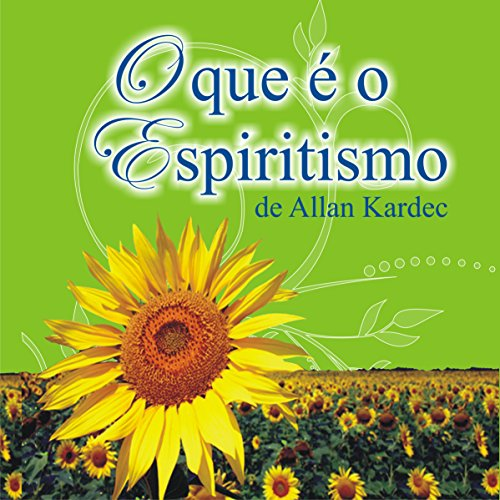 O que é o Espiritismo [What Is Spiritualism] audiobook cover art