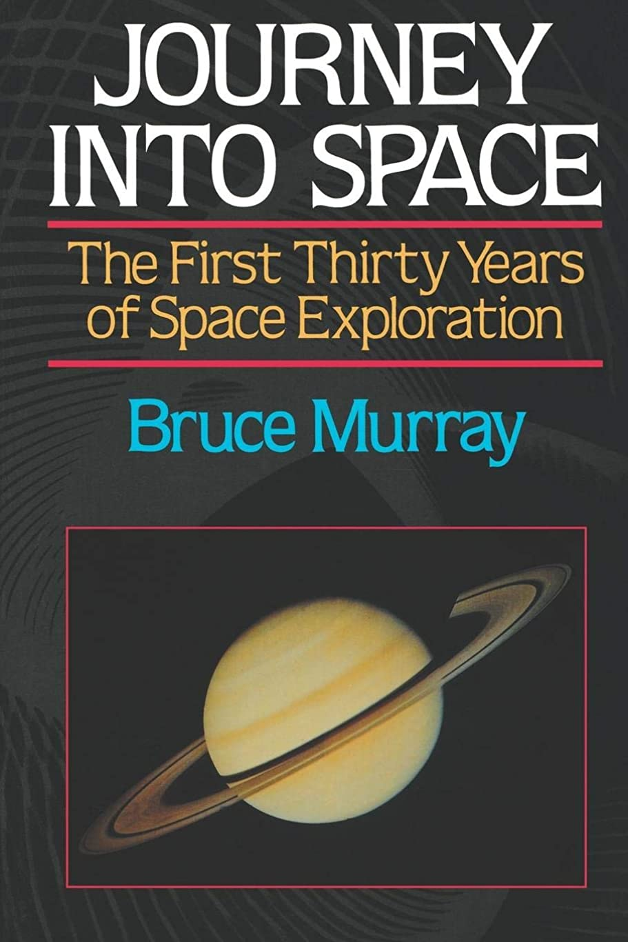 フェミニン溶かす重要性Journey into Space: The First Three Decades of Space Exploration (First Thirty Years of Space Exploration)