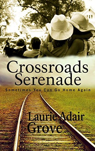 Couverture du livre Crossroads Serenade: A Novel (English Edition)