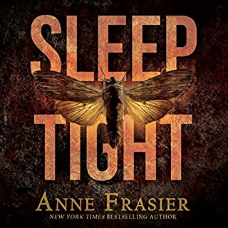 Sleep Tight                   By:                                                                                                                                 Anne Frasier                               Narrated by:                                                                                                                                 Hollis McCarthy                      Length: 11 hrs and 42 mins     1,105 ratings     Overall 3.9
