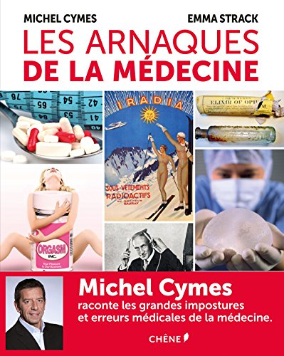 Les Arnaques de la Medecine (Hors collection)