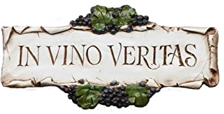Piazza Pisano in Vino Veritas, in Wine There is Truth, Wine Decor Sign