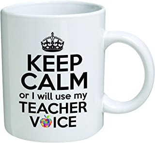 Funny Mug 11OZ - Keep calm or I will use my teacher voice - Math, Sciences, English, Preschool, Spanish, Music, Art, PE, Principal by della Pace
