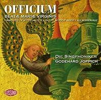 Officium - Beate Marie Virginis
