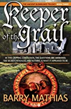 Keeper of the Grail: Book 3 of the Ancient Bloodlines Trilogy