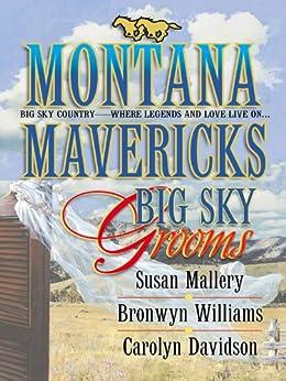Big Sky Grooms: An Anthology (Montana Mavericks: Historicals series) by [Susan Mallery, Bronwyn Williams, Carolyn Davidson]