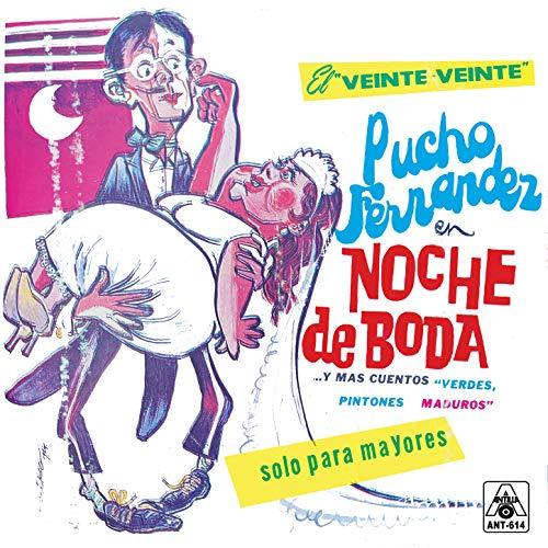 Pucho Fernandez En Noche De Boda ...Y Mas Cuentos