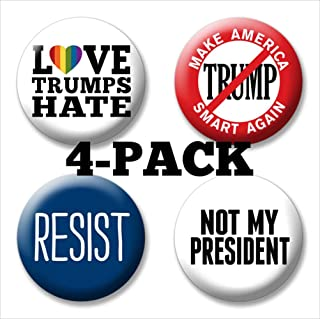 4-Pack Marsh Enterprises Buttons - Anti Donald Trump Protest Pins - Love Hate Resist Not My President