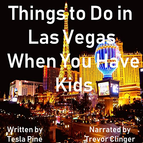Fun Things to Do in Las Vegas When You Have Kids audiobook cover art