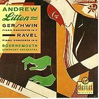 Piano Concerto In F / Piano Concerto In G: Andrew Litton / Bournemouth Symphony Orchestra