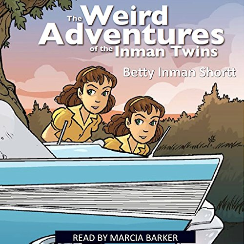 The Weird Adventures of the Inman Twins audiobook cover art