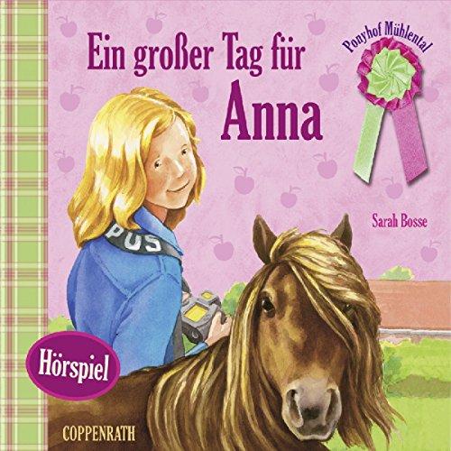 Ein großer Tag für Anna (Ponyhof Mühlental 8) Titelbild