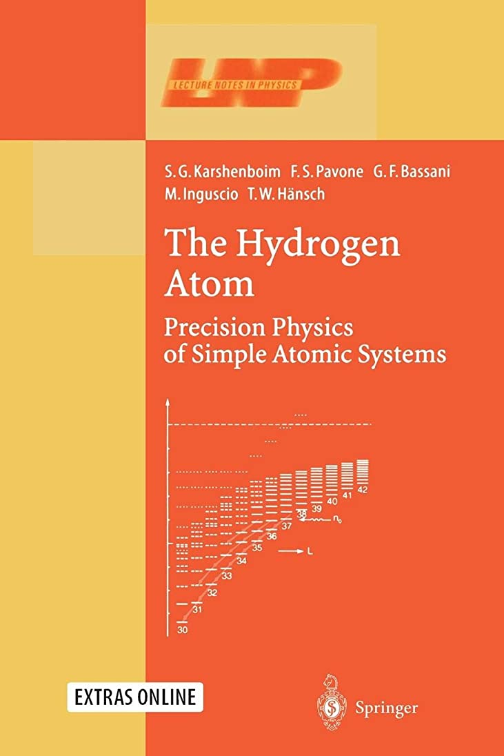 意志信頼証人The Hydrogen Atom: Precision Physics of Simple Atomic Systems (Lecture Notes in Physics)