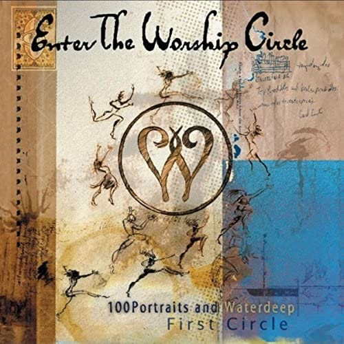 Enter The Worship Circle, 100 Portraits & Waterdeep