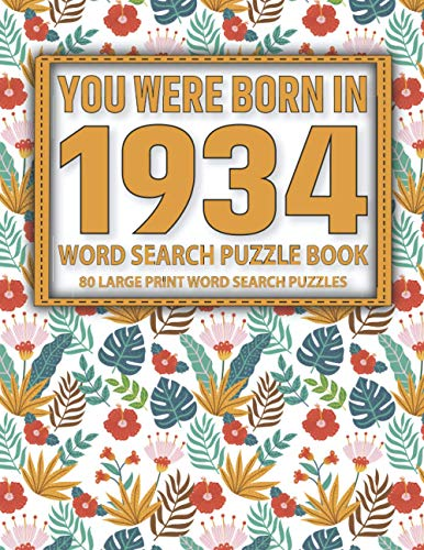 Compare Textbook Prices for You Were Born In 1934: Word Search Puzzle Book: 80 Large Print Word Search Puzzles With Solutions  ISBN 9798597526096 by Publication, Andy.Lindfy