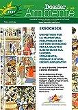 Dossier Ambiente n. 125 -Ergocheck - un metodo per la mappatura preliminare dei fattori di rischio per la salute e il benessere sul lavoro. Strumento, Modalità d'uso, esempi applicativi