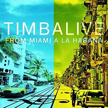From Miami a La Habana