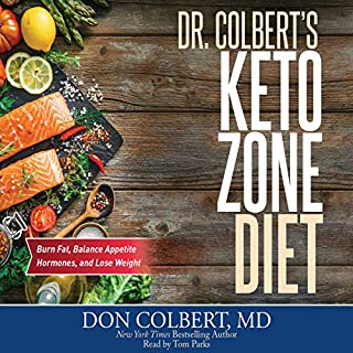 Dr. Colbert's Keto Zone Diet     Burn Fat, Balance Appetite Hormones, and Lose Weight              By:                                                                                                                                 Don Colbert                               Narrated by:                                                                                                                                 Tom Parks                      Length: 6 hrs and 37 mins     15 ratings     Overall 4.7