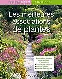 Les meilleures associations de plantes (Les pas à pas)