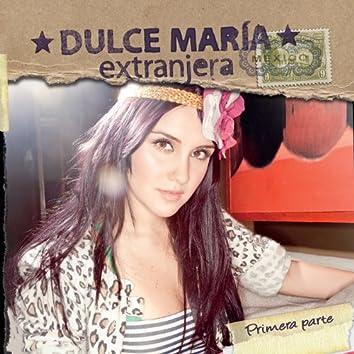 Extranjera - Primera Parte (Album Version)