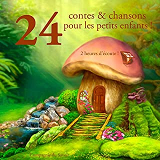 Couverture de 24 contes et chansons pour les petits enfants !