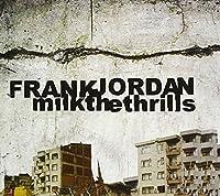 Milk the Thrills