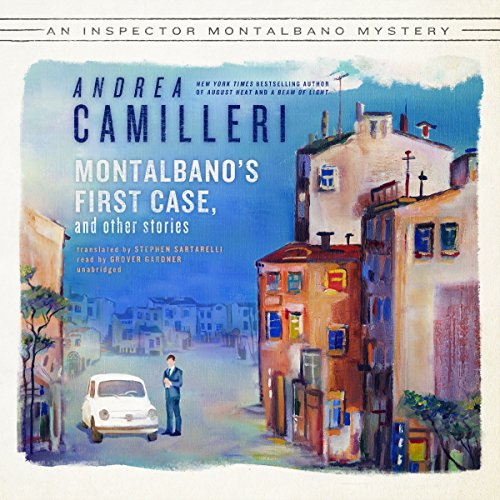 Montalbano's First Case and Other Stories     The Inspector Montalbano, Book 0.5              By:                                                                                                                                 Andrea Camilleri                               Narrated by:                                                                                                                                 Grover Gardner                      Length: 17 hrs and 20 mins     112 ratings     Overall 4.5
