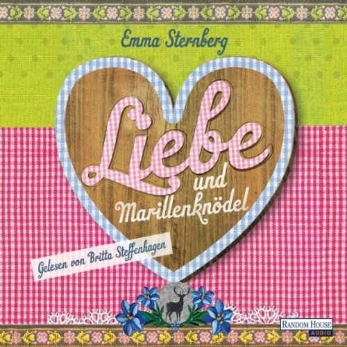 Liebe und Marillenknödel                   By:                                                                                                                                 Emma Sternberg                               Narrated by:                                                                                                                                 Britta Steffenhagen                      Length: 4 hrs and 29 mins     Not rated yet     Overall 0.0